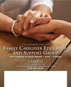 Family Caregiver Education and Support Group. Gardens of Gainesville, GA